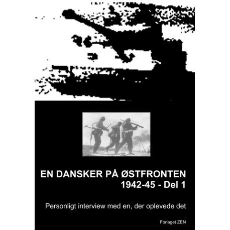 En dansker på østfronten 1942-45 (Del 1)