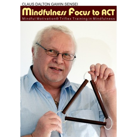 Mindfulness Focus to ACT