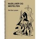 Mjøllner og mistelten: fire nordiske gudesagn