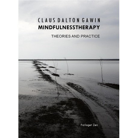 Mindfulnesstherapy: Theories and practice