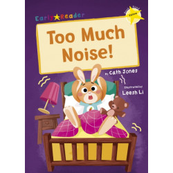 Too Much Noise!: (Yellow Early Reader)