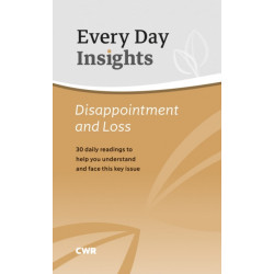 Every Day Insights: Disappointment & Loss: 30 readings and reflections to help bring comfort and hope