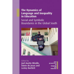 The Dynamics of Language and Inequality in Education: Social and Symbolic Boundaries in the Global South