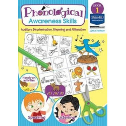 Phonological Awareness Skills Book 1: Auditory Discrimination, Rhyming and Alliteration