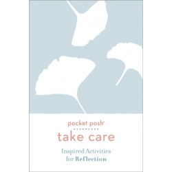 Pocket Posh Take Care: Inspired Activities for Reflection