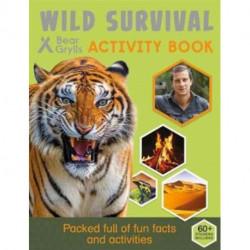Bear Grylls Sticker Activity: Wild Survival