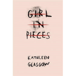 Girl in Pieces: 'A haunting, beautiful and necessary book' Nicola Yoon, author of Everything, Everything