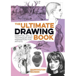 The Ultimate Drawing Book: Essential Skills, Techniques and Inspiration for Artists