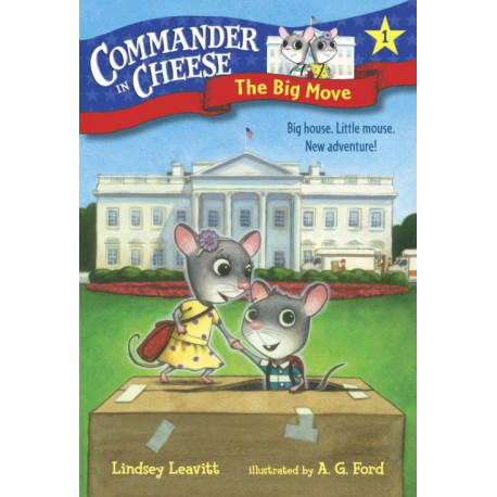 Commander in Cheese -1: The Big Move: The Big Move
