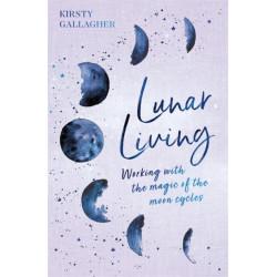Lunar Living: The Sunday Times Bestseller