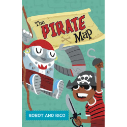 The Pirate Map: A Robot and Rico Story
