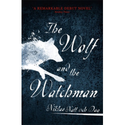 The 1793: The Wolf and the Watchman: The latest Scandi sensation
