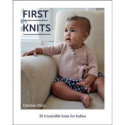 First Knits: 20 Irresistible Knits for Babies
