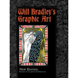 Will Bradley's Graphic Art: New Edition
