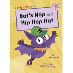 Bat's Nap and Hip Hop Hat: (Pink Early Reader)