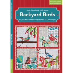Backyard Birds: 12 Quilt Blocks to Applique from Piece O' Cake Designs