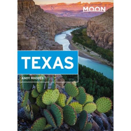 Moon Texas (Ninth Edition): Getaway Ideas, Road Trips, BBQ & Tex-Mex