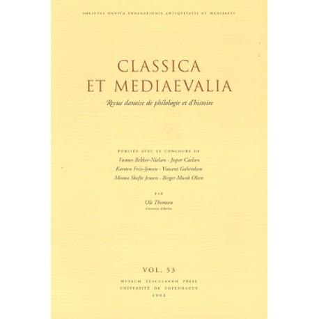 Classica et mediaevalia: revue danoise de philologie et d histoire (2002 (vol. 53))