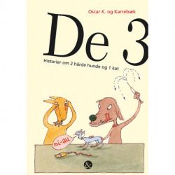 De 3: Historier om 2 hårde hunde og 1 kat