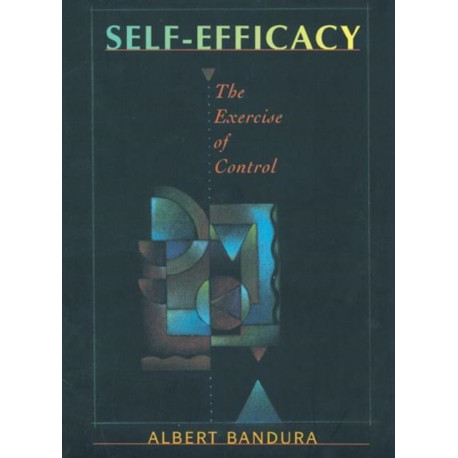 Self Efficacy: The Exercise of Control