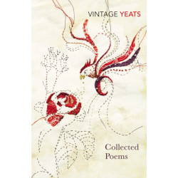 W B Yeats - Collected Poems