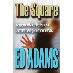 The Square: Weapons of Mass Destruction - don't let them get on your nerves