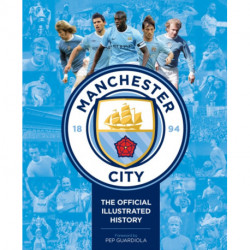 Manchester City: The Official Illustrated History