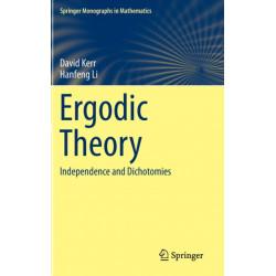 Ergodic Theory: Independence and Dichotomies