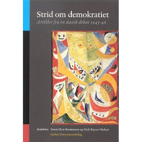 Strid om demokratiet: Artikler fra en dansk debat 1945-46