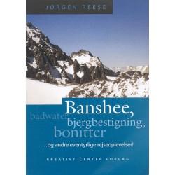 Banshee, badwater, bjergbestigning, bonitter - og andre eventyrlige rejseoplevelser