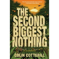 The Second Biggest Nothing: A Dr. Siri Paiboun Mystery