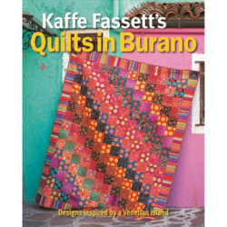 Kaffe Fassett's Quilts in Burano: Designs inspired by a Venetian island