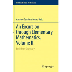 An Excursion through Elementary Mathematics, Volume II: Euclidean Geometry