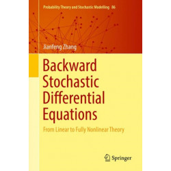 Backward Stochastic Differential Equations: From Linear to Fully Nonlinear Theory