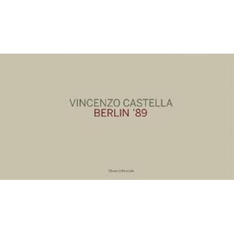 Vincenzo Castella: Berlin 89