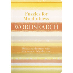 Puzzles for Mindfulness Wordsearch: De-stress with this Compilation of Calming Puzzles
