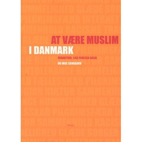 At være muslim i Danmark