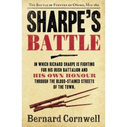 The Sharpe's Battle: The Battle of Fuentes De OnOro, May 1811