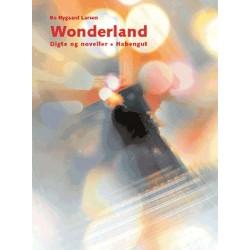 Wonderland: Digte og noveller