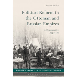 Political Reform in the Ottoman and Russian Empires: A Comparative Approach