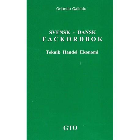 Svensk-dansk fackordbok: teknik, handel, ekonomi