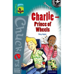 Oxford Reading Tree TreeTops Chucklers: Level 16: Charlie - Prince of Wheels