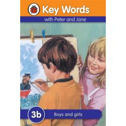 Key Words: 3b Boys and girls