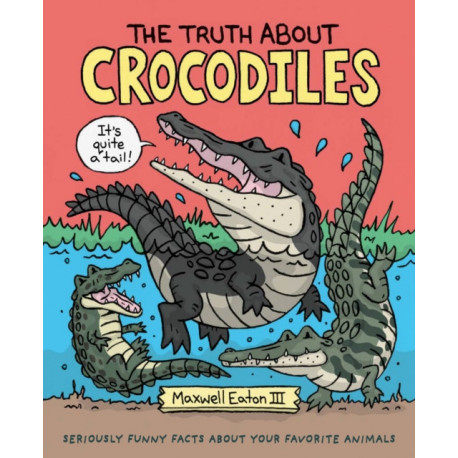 TRUTH ABOUT CROCODILES