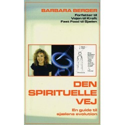 Den spirituelle vej: en guide til sjælens evolution
