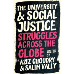 The University and Social Justice: Struggles Across the Globe