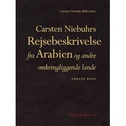 Carsten Niebuhrs Rejsebeskrivelse fra Arabien og andre omkringliggende lande: Bind I