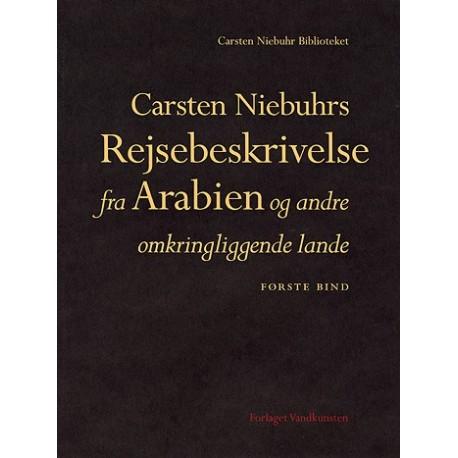 Carsten Niebuhrs Rejsebeskrivelse fra Arabien og andre omkringliggende lande (1. bind)