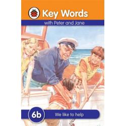 Key Words: 6b We like to help