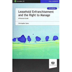 Leasehold Enfranchisement and the Right to Manage: A Practical Guide